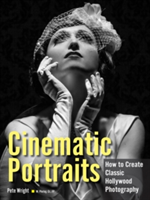 Cinematic Portraits How to Create Classic Hollywood Photography
