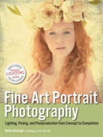 Fine Art Portrait Photography Lighting, Posing & Postproduction from Concept to Completion