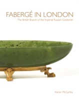 Faberge in London The British Branch of the Imperial Russian Goldsmith