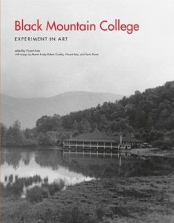 Black Mountain College: Experiment in Art: Experiment in Art New in PB