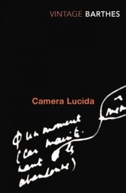 Camera Lucida Reflections on Photography
