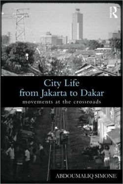 City Life from Jakarta to Dakar (Global Realities)