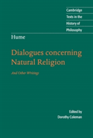 Hume: Dialogues Concerning Natural Religion And Other Writings