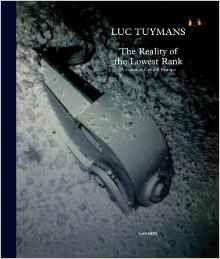 Luc Tuymans: The Reality of the Lowest Rank