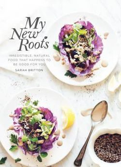 My New Roots Irresistible, Natural Food That Happens to be Good for You
