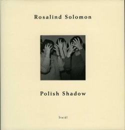 Rosalind Solomon. Polish Shadow