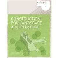 Construction for Landscape Architecture (Portfolio Skills)