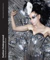 Fashion Underground: The World of Susanne Bartsch