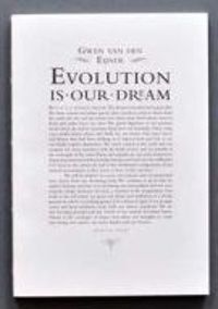 Gwen van den Eijnde: Evolution is our dream