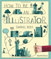 How to be an Illustrator.