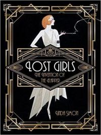 Lost Girls: The Invention of the Flapper