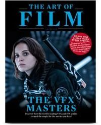 Magazyn The Art Of Film: The VFX Masters volume 4