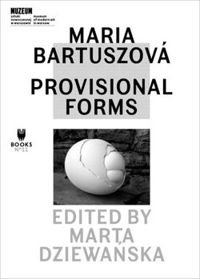 Maria Bartuszová PROVISIONAL FORMS