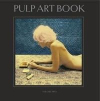 Pulp Art Book Volume Two