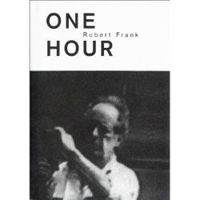 Robert Frank: One Hour