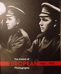 The History of European Photography 1900-1938 (2 tomy)