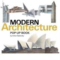 The Modern Architecture Pop-up Book: From the Eiffel Tower to the Guggenheim Bilbao