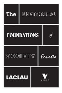 The Rhetorical Foundations of Society