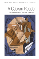 A Cubism Reader Documents and Criticism, 1906-1914