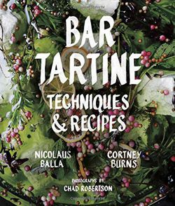 Bar Tartine Cooking with Fermented, Cured, Pickled, and Sprouted Flavors