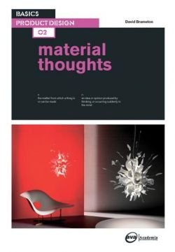 Basics Product Design 02: Material Thoughts