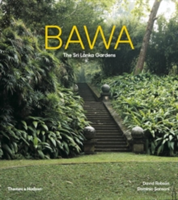 Bawa: Gardens of Sri Lanka