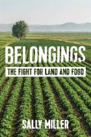 Belongings The Fight for Land and Food