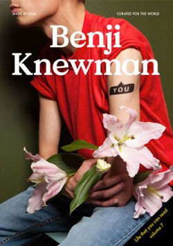 Benji Knewman Magazine vol 7 Life that you can read.