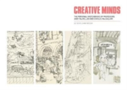 Creative Minds The Personal Sketchbooks of Professors Andy MacMillan and Charles MacCallum