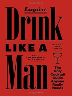 Drink Like a Man (Esquire)