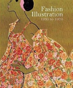 Fashion Illustration, 1930 to 1970 From Harper's Bazaar