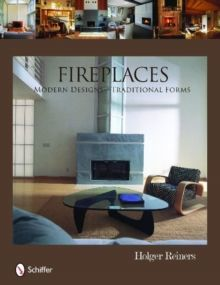 Fireplaces Modern Designs - Traditional Forms