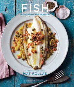 Fish - Delicious recipes for fish and shellfish