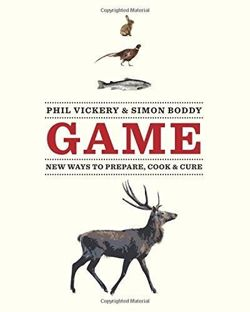 Game: A modern approach to preparing, cooking & curing