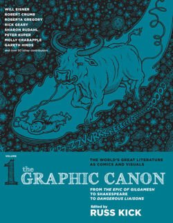 Graphic Canon, The - Vol. 1 From Gilgamesh to Dangerous Liasons