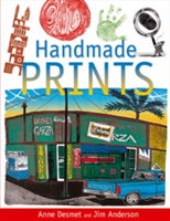 Handmade Prints An Introduction to Creative Printmaking without a Press
