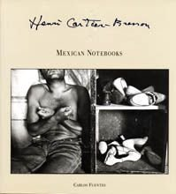 Henri Cartier-Bresson: Mexican Notebooks