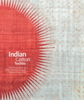 Indian Cotton Textiles Seven Centuries of Chintz from the Karun Thakar Collection