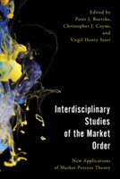 Interdisciplinary Studies of the Market Order New Applications of Market Process Theory
