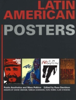 Latin American Posters Public Aesthetics and Mass Politics