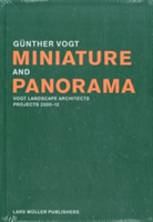 Miniature and Panorama Vogt Landscape Architects, Projects 2000-2010