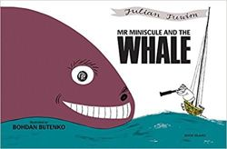 Mr Miniscule and the Whale