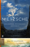 Nietzsche Philosopher, Psychologist, Antichrist