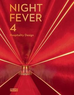 Night Fever Hospitality Design