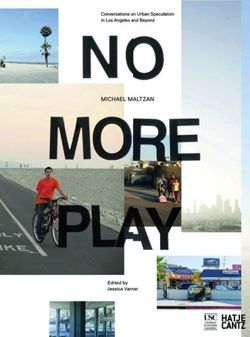 No More Play: Conversations on Urban Speculation in Los Angeles and Beyond