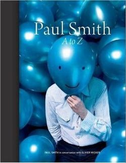Paul Smith: A to Z