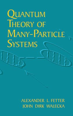 Quantum Theory of Many-Particle Sys