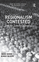Regionalism Contested Institution, Society, and Governance