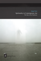 Spirituality In Contemporary Art The Idea of the Numinous