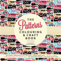 The Patterns Colouring & Craft Book
